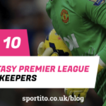 Top 10 best goalkeepers in EPL