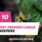 premier_league_clean_sheet_best_goalkeepers-a-750x410