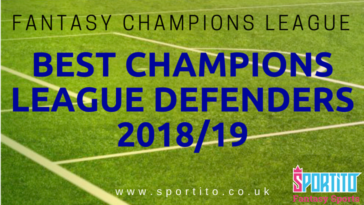 fantasy-champions-league-defenders-www-sportito-co-uk