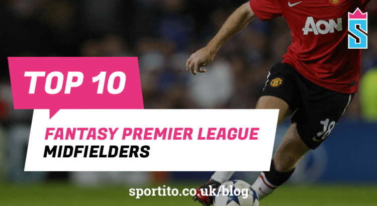 Best Fantasy Premier League midfielders  Top FPL midfielders